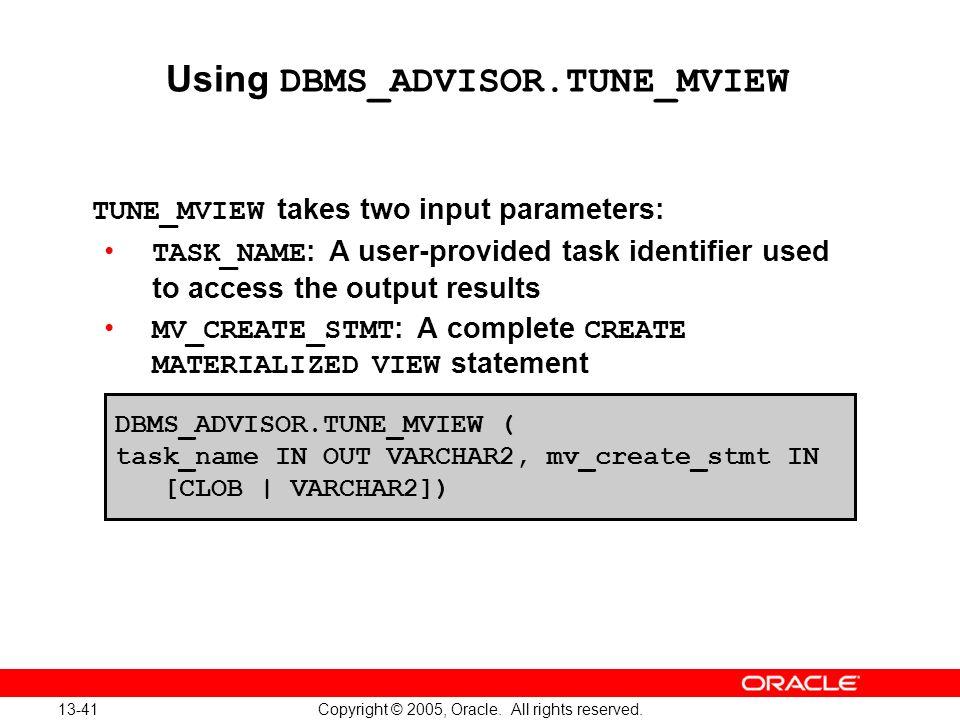 Using DBMS_ADVISOR.TUNE_MVIEW