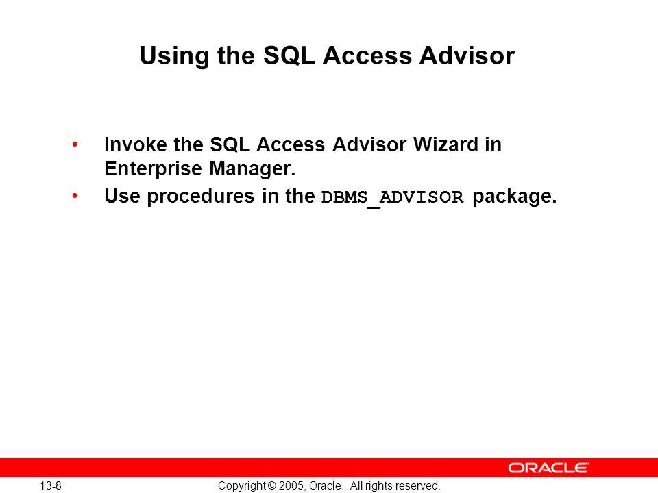 Using the SQL Access Advisor