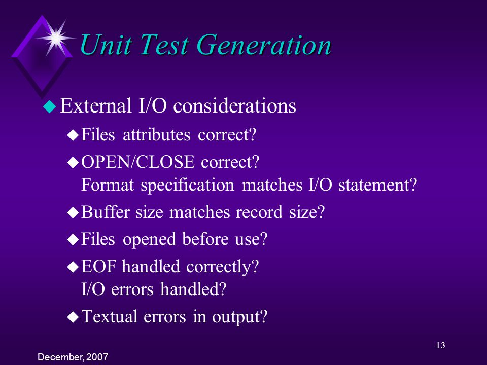 Unit Test Generation External I/O considerations
