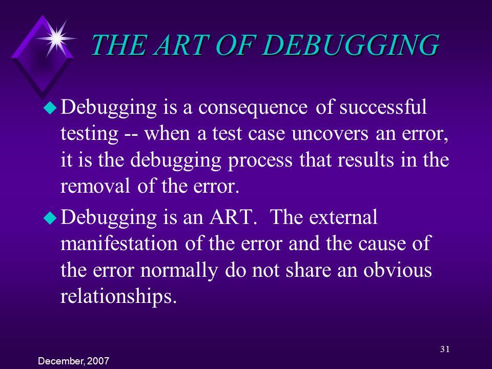 THE ART OF DEBUGGING