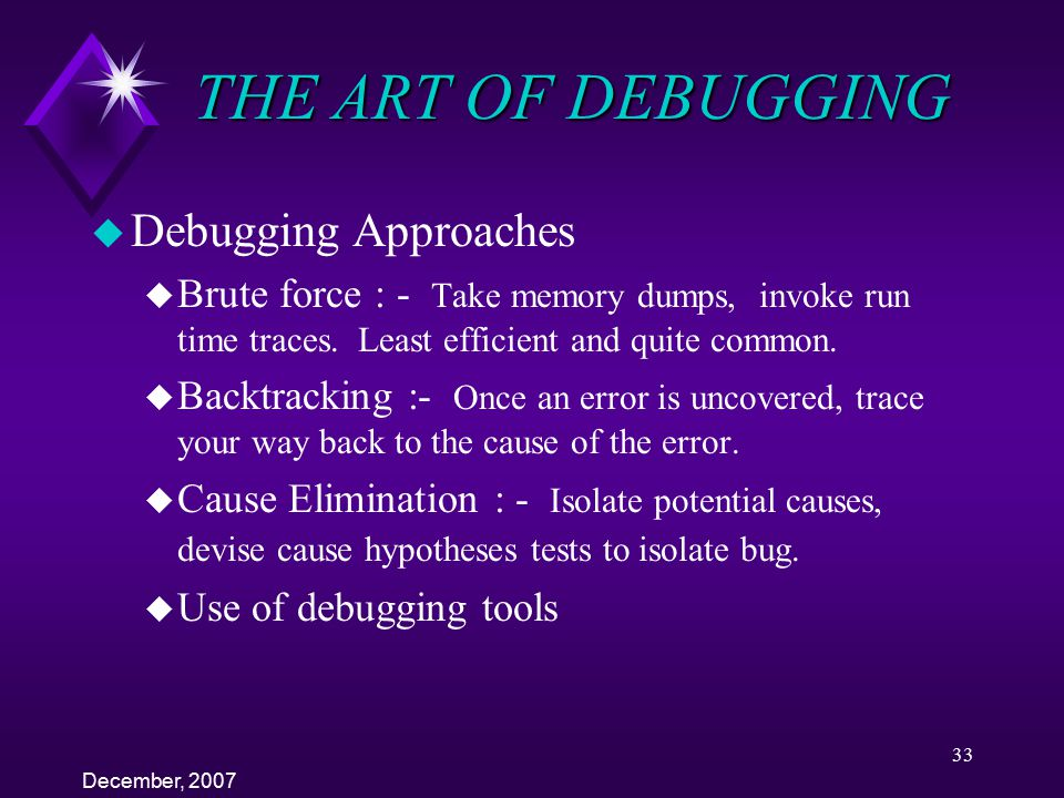 THE ART OF DEBUGGING Debugging Approaches