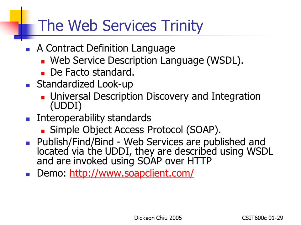 The Web Services Trinity