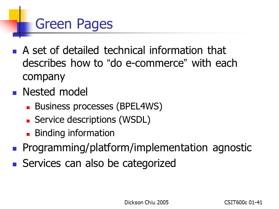 Green Pages A set of detailed technical information that describes how to do e-commerce with each company.