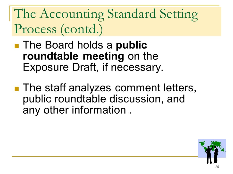 accounting standard setting An accounting standard is a technical pronouncement that sets out the required accounting for particular types of transactions and events the accounting requirements affect the preparation and presentation of an entity's financial statements.