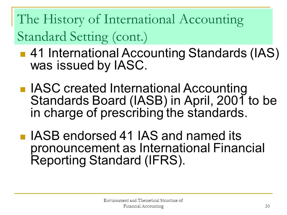 summary of the accounting standards setting A summary of the iasb and fasb's efforts regarding  a core set of accounting standards these standards are now known as ifrs 2007.