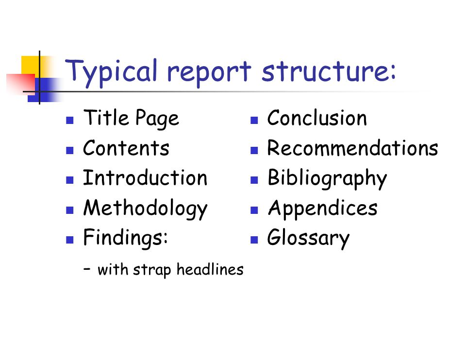 Typical report structure: