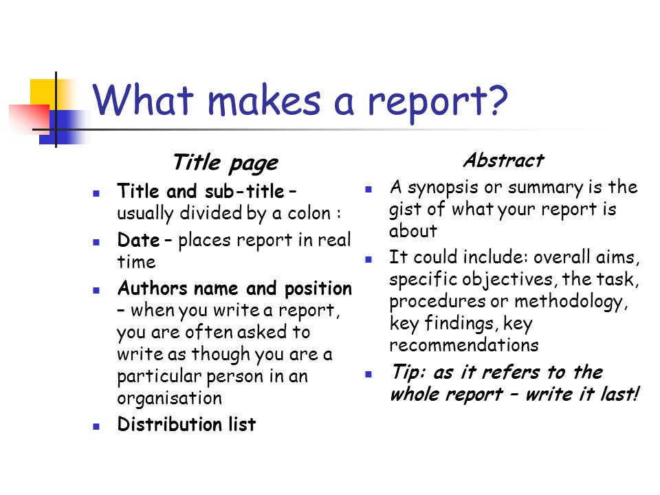 What makes a report Title page Abstract