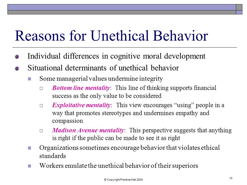 Reasons for Unethical Behavior
