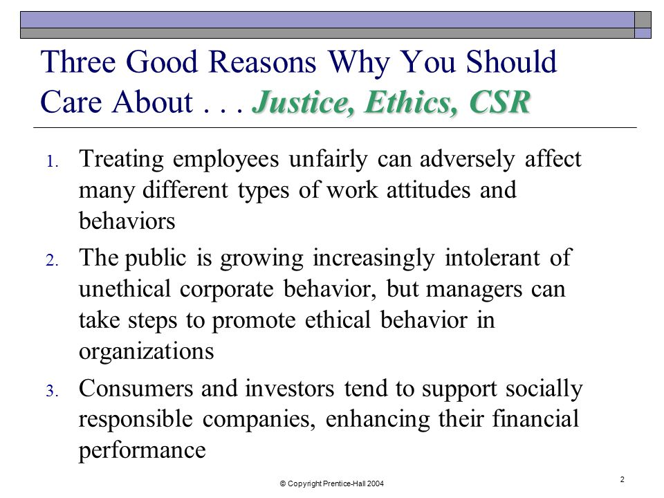 why should companies care about ethical behavior Managers should think much harder about business ethics than they  ought to  behave ethically as they pursue the proper business goal of.