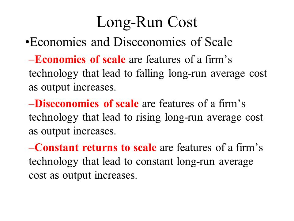 economies of scale economies of scope in long run In economics, returns to scale and economies of scale are related but different terms that describe what happens as the scale of production increases in the long run, when all input levels including physical capital usage are variable (chosen by the firm.