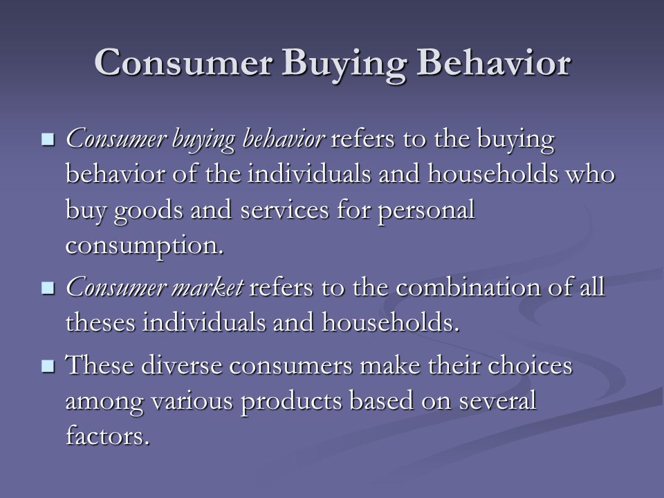 consumer buying behavior in shampoo segmant Chapter 17 - personal selling and sales if a consumer buys a shampoo because they lead to the final purchase of a consumer buying a product from.