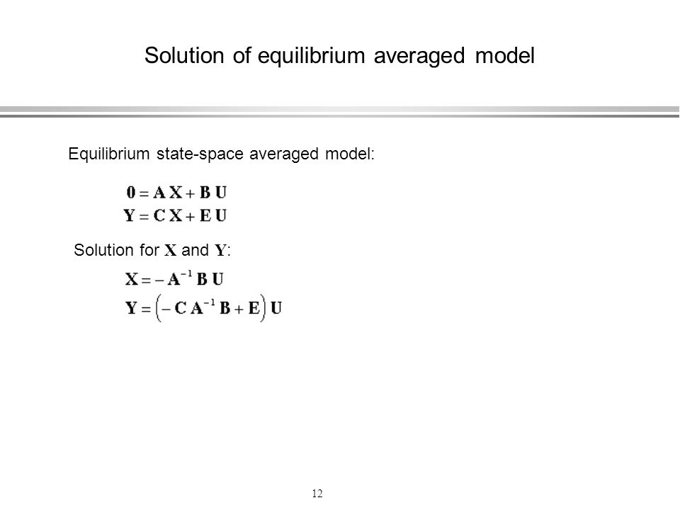 Solution of equilibrium averaged model