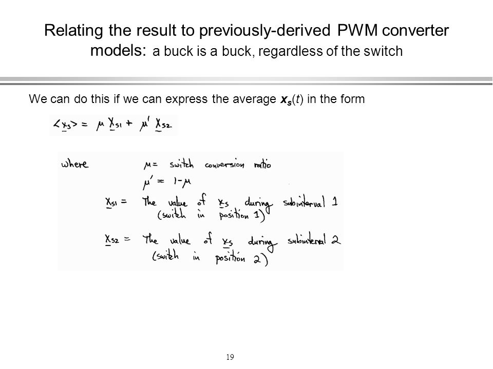 Relating the result to previously-derived PWM converter models: a buck is a buck, regardless of the switch