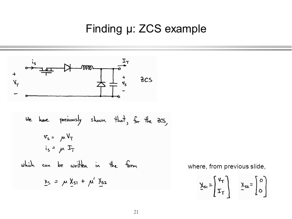 Finding µ: ZCS example where, from previous slide,