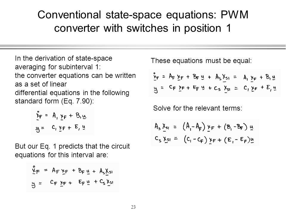 Conventional state-space equations: PWM converter with switches in position 1
