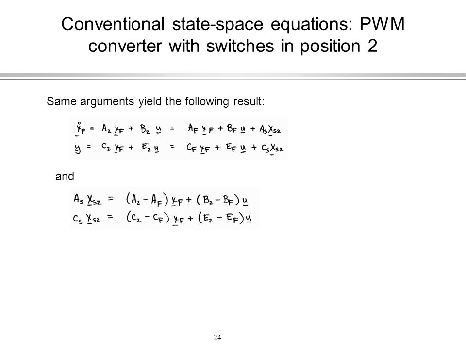 Conventional state-space equations: PWM converter with switches in position 2