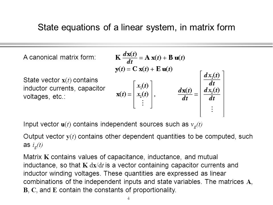 State equations of a linear system, in matrix form