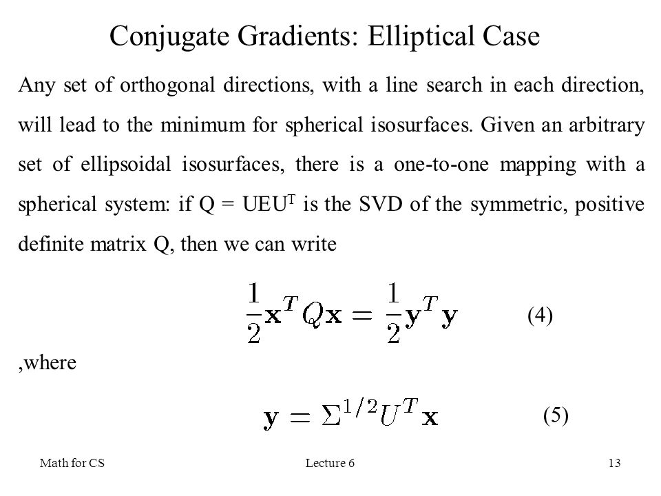 Conjugate Gradients: Elliptical Case