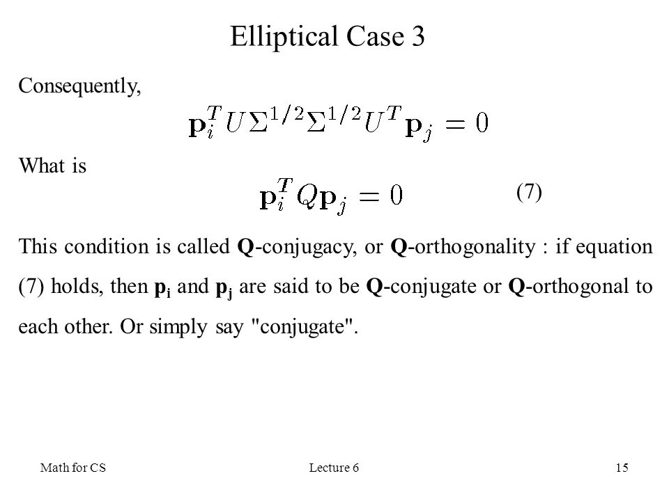 Elliptical Case 3 Consequently, What is