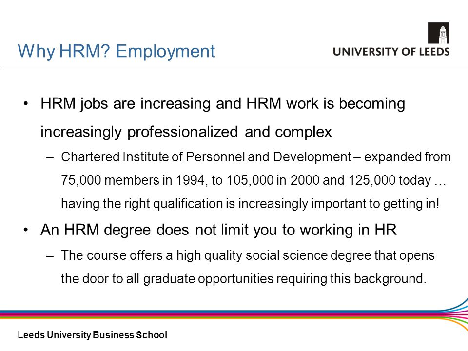 Why HRM Employment HRM jobs are increasing and HRM work is becoming increasingly professionalized and complex.