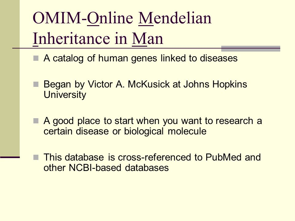 OMIM-Online Mendelian Inheritance in Man