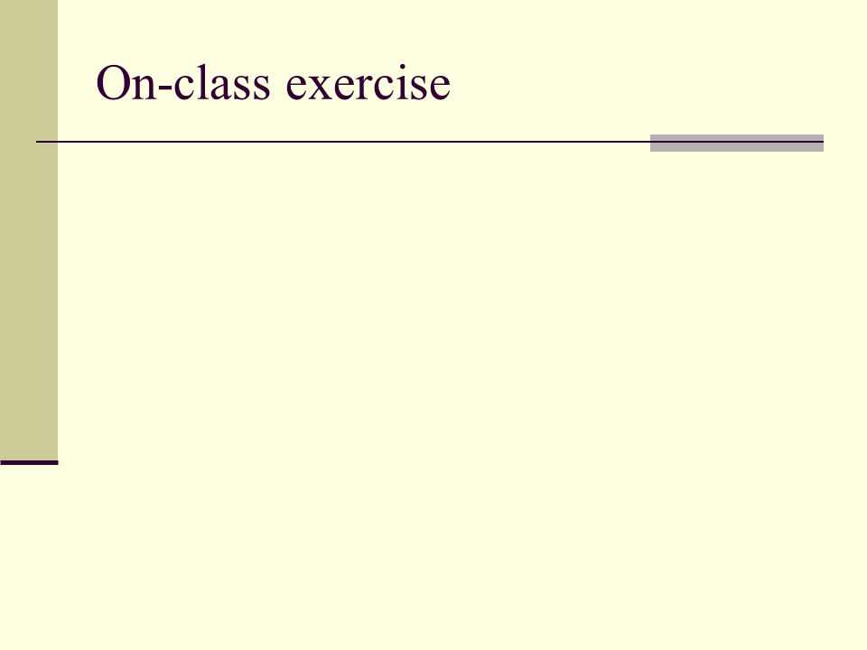 On-class exercise