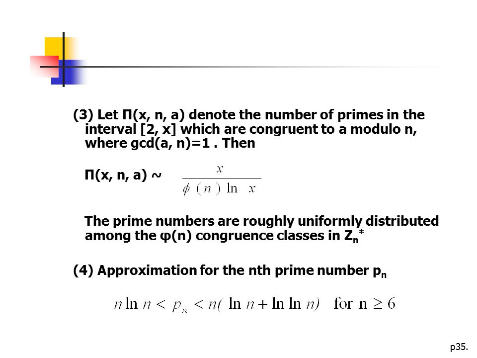 (3) Let Π(x, n, a) denote the number of primes in the interval [2, x] which are congruent to a modulo n, where gcd(a, n)=1 . Then