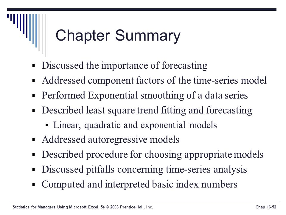 choosing an appropriate forecasting model If percent differences are approximately constant, then the exponential trend model is appropriate autoregressive model for trend fit and forecasting (sec 13-5) autoregressive models allow for the possibility that the mean response is a linear function of previous response(s.