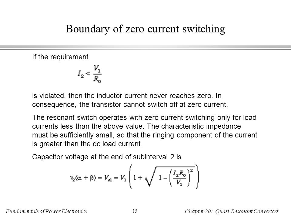 Boundary of zero current switching