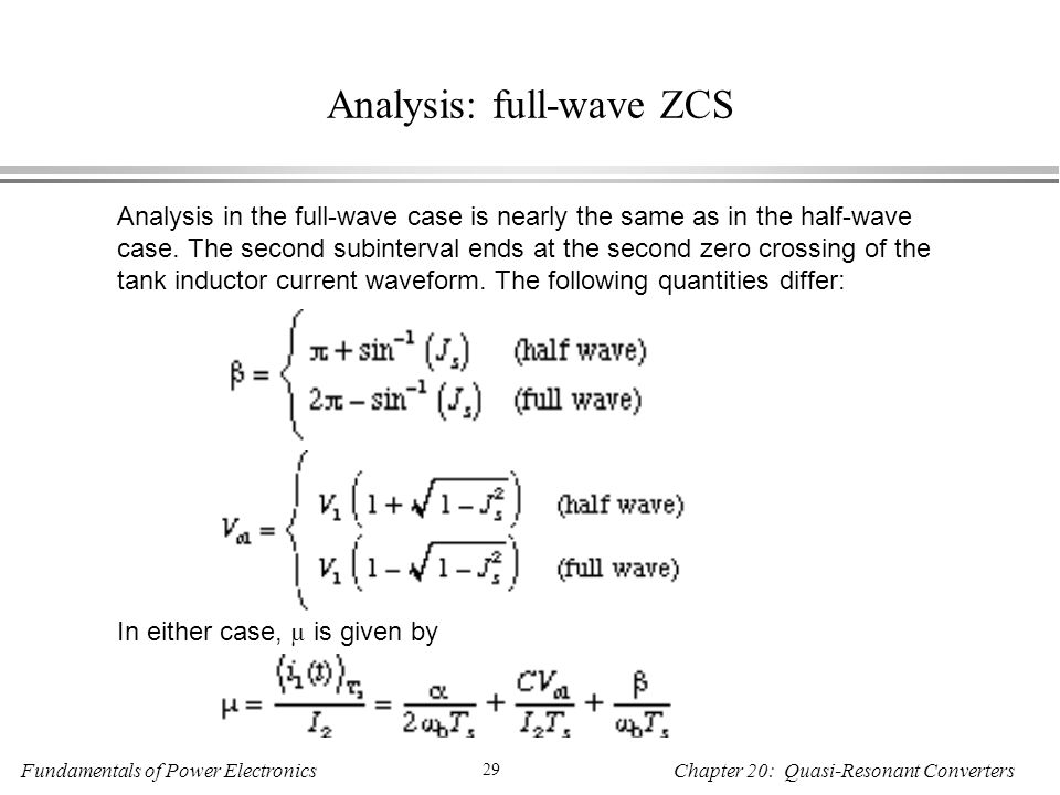 Analysis: full-wave ZCS
