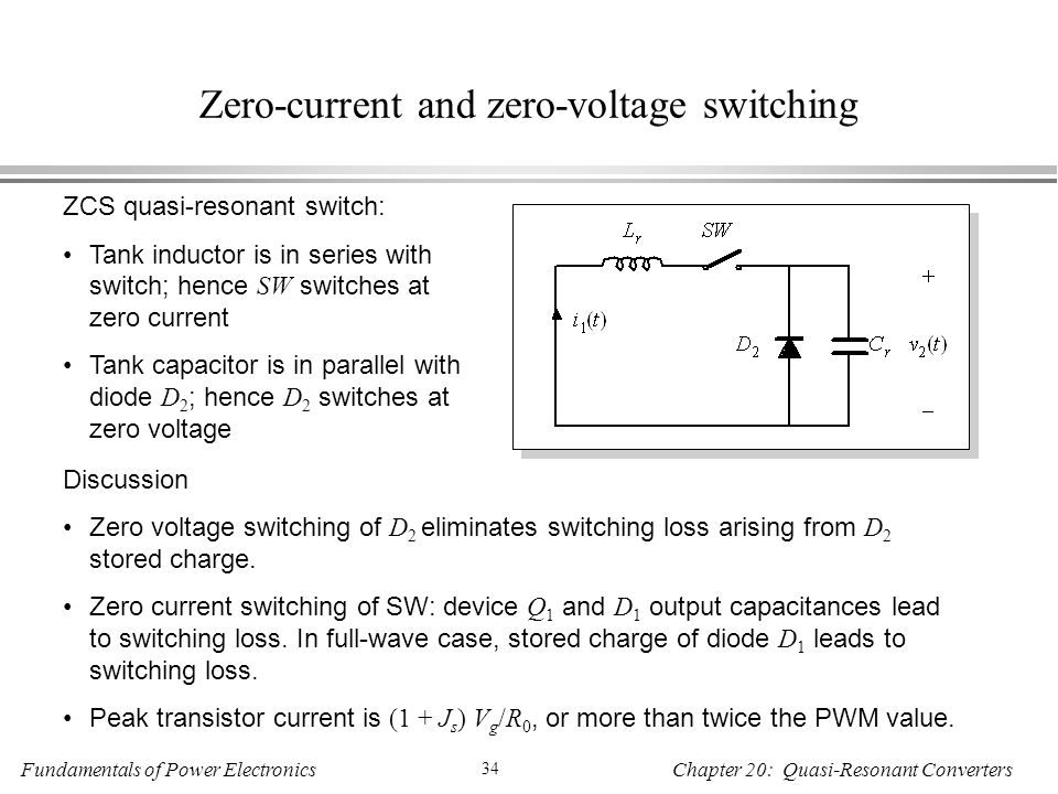 Zero-current and zero-voltage switching