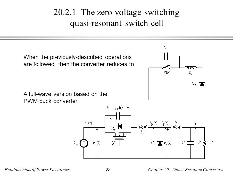 The zero-voltage-switching quasi-resonant switch cell