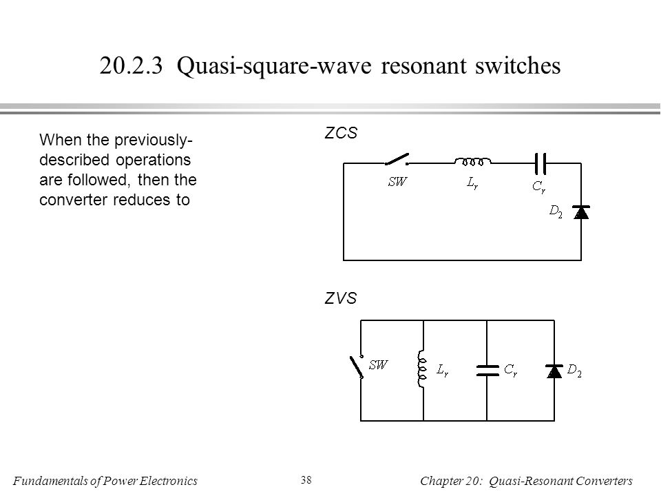 Quasi-square-wave resonant switches