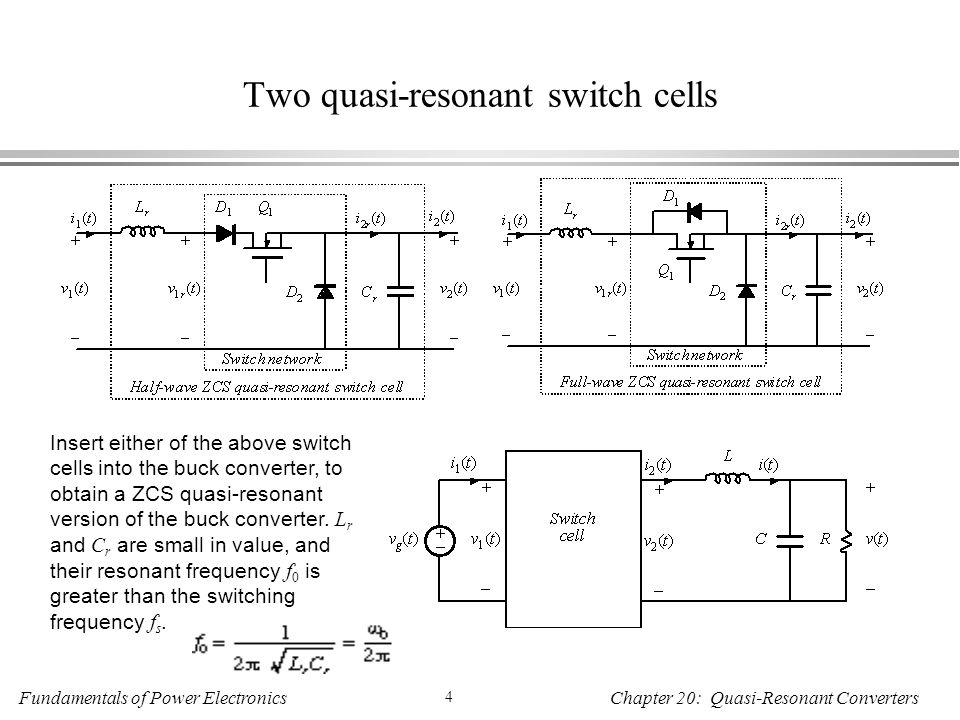 Two quasi-resonant switch cells
