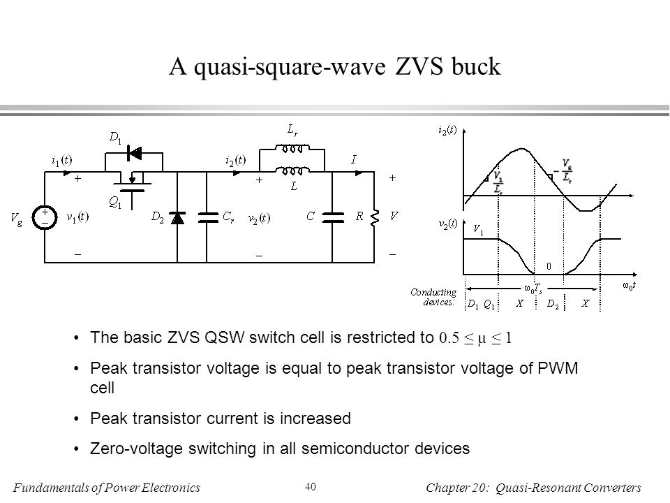A quasi-square-wave ZVS buck