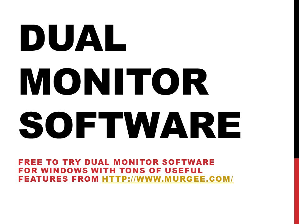 Dual Monitor Software Free to try dual monitor software for windows with tons of useful features from http://www.murgee.com/