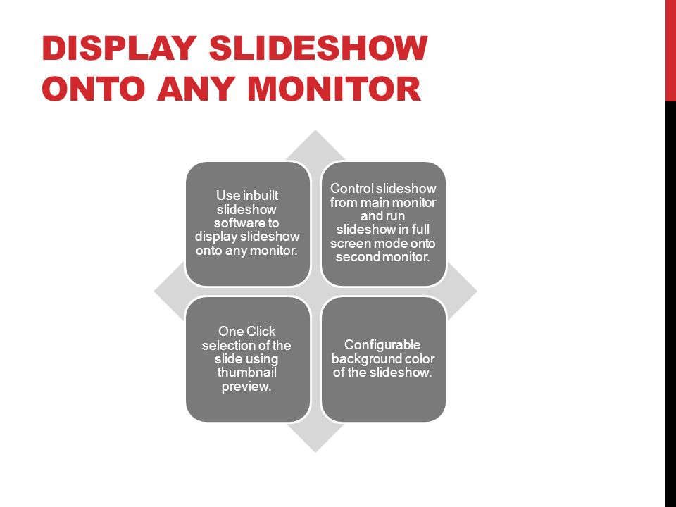 Display Slideshow onto any Monitor