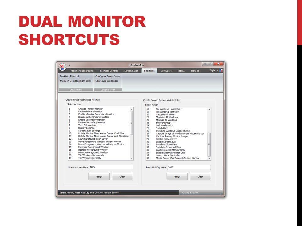 Dual Monitor Shortcuts