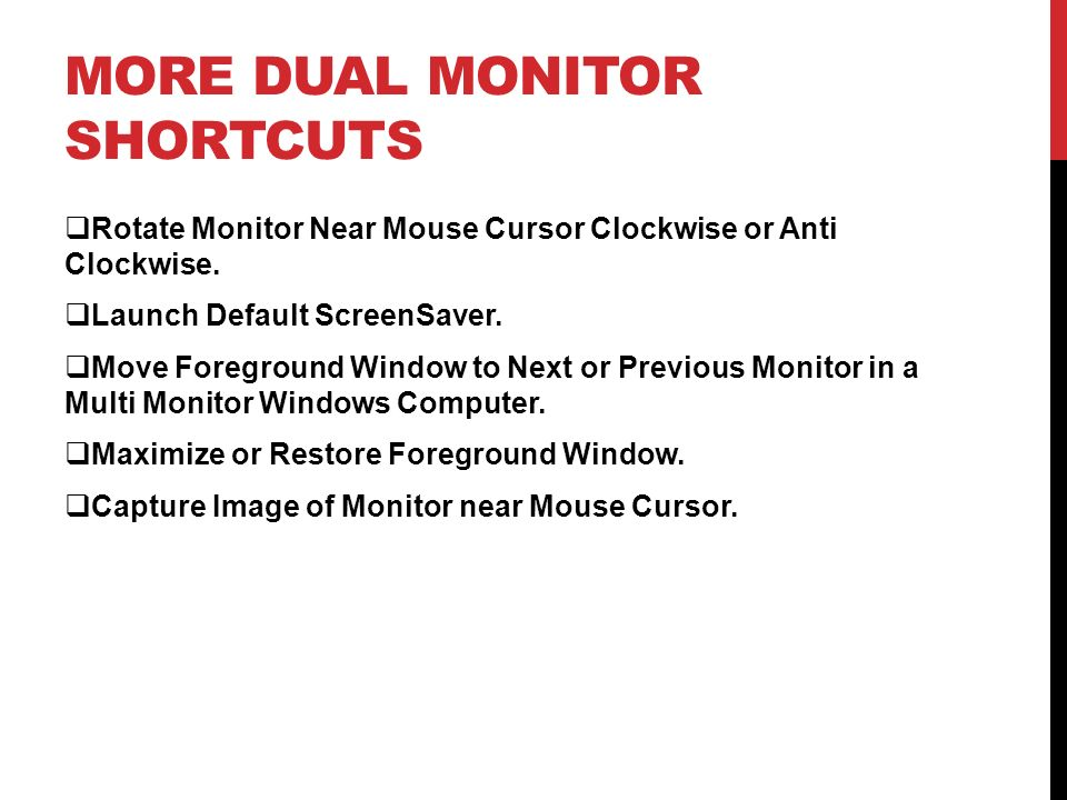 More Dual Monitor Shortcuts