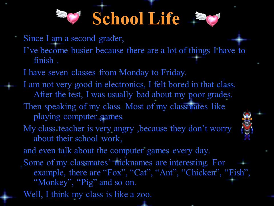 School Life Since I am a second grader,