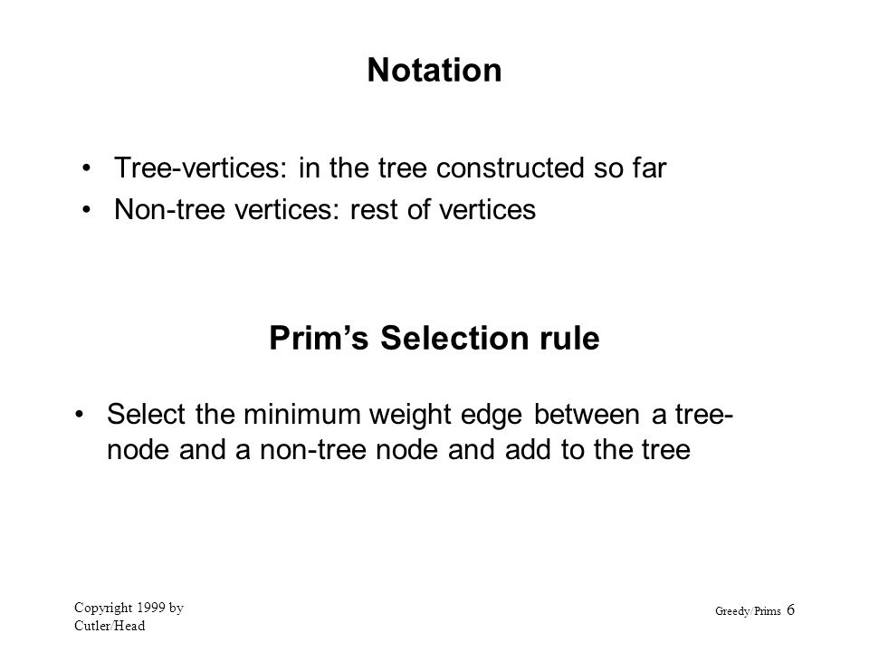 Notation Prim's Selection rule