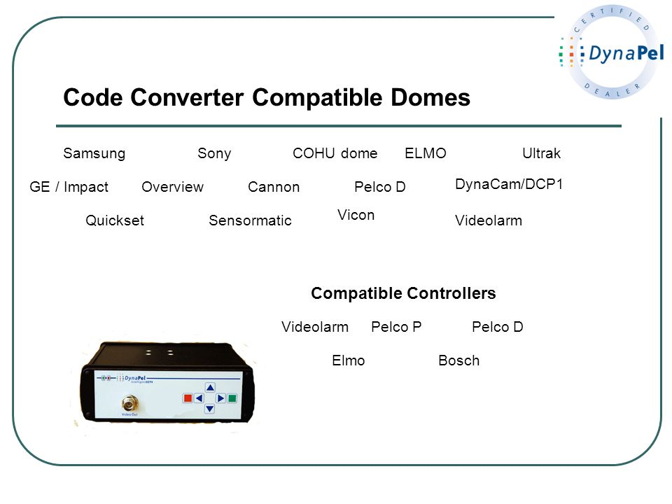 Code Converter Compatible Domes