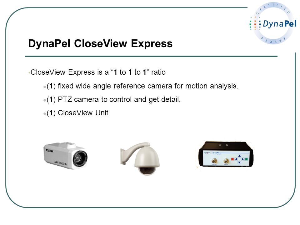 DynaPel CloseView Express