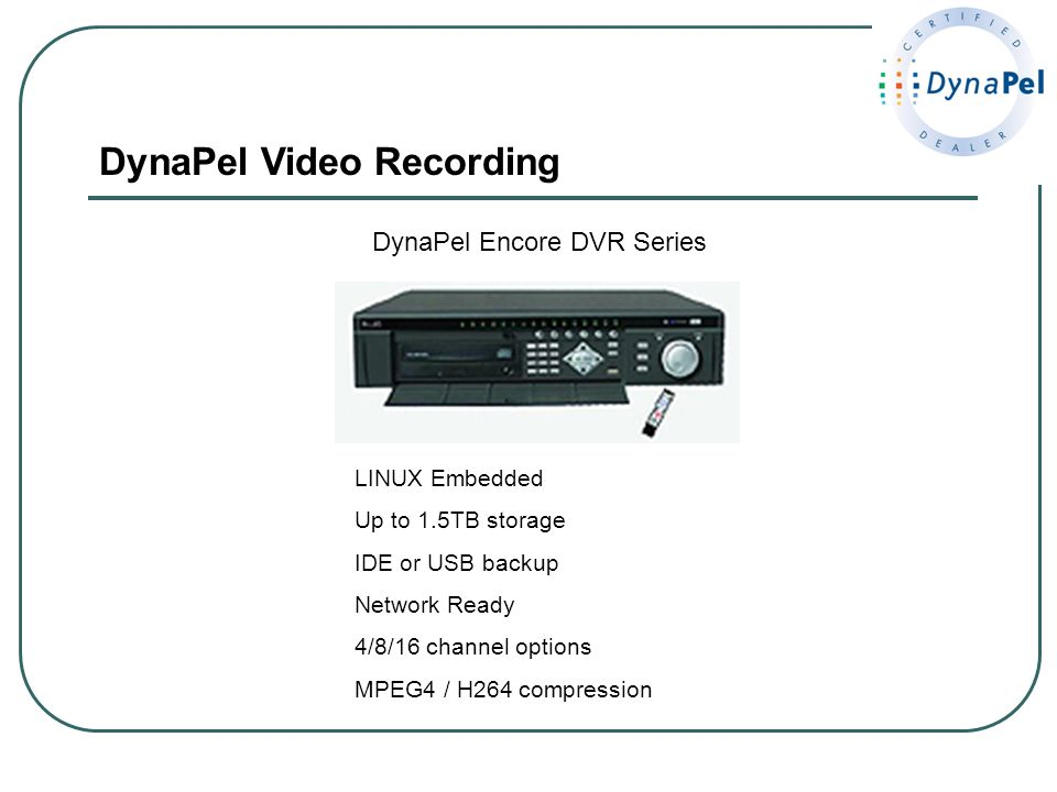 DynaPel Video Recording
