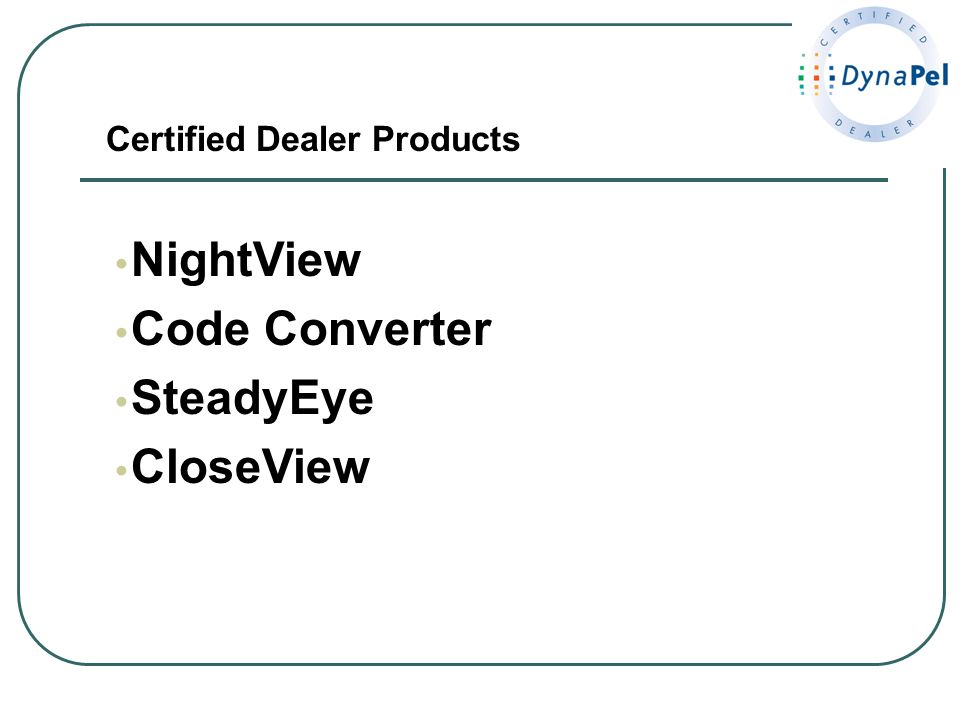 Certified Dealer Products