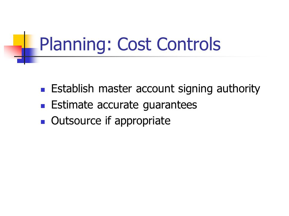 Planning: Cost Controls