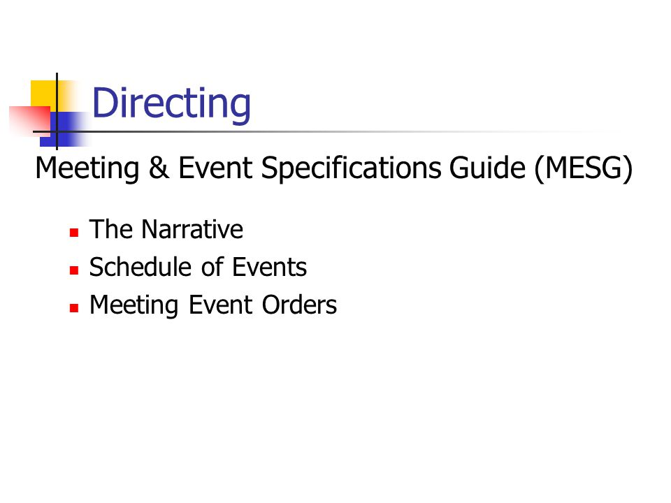 Directing Meeting & Event Specifications Guide (MESG) The Narrative