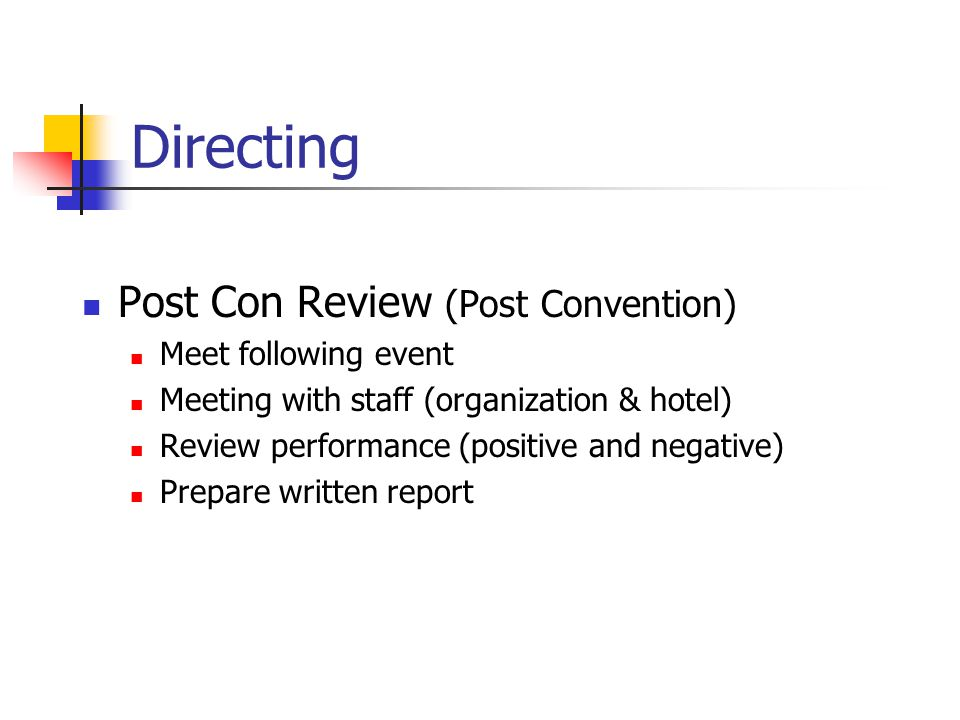 Directing Post Con Review (Post Convention) Meet following event