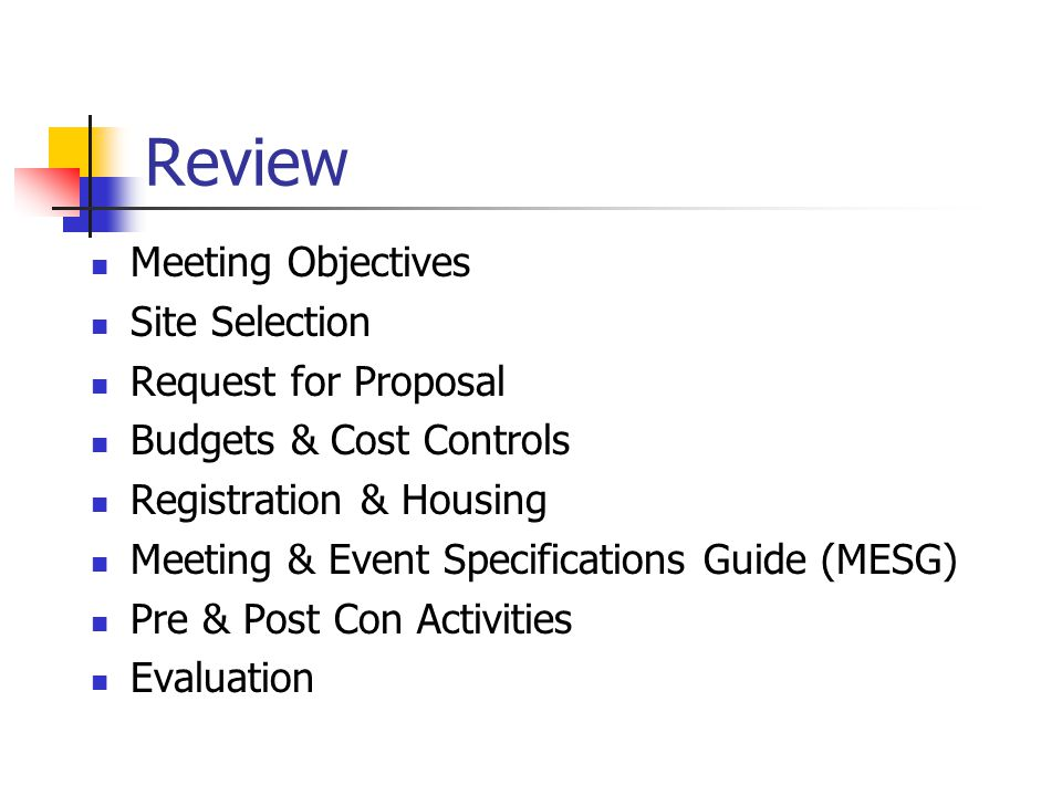 Review Meeting Objectives Site Selection Request for Proposal