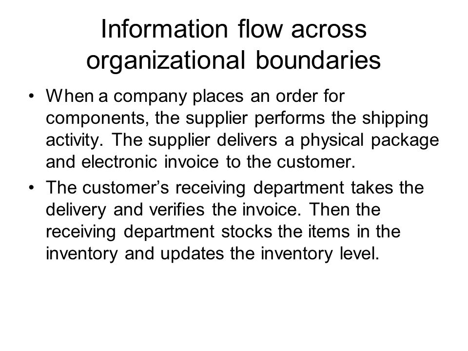Information flow across organizational boundaries